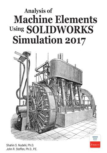 كتاب Analysis of Machine Elements Using SOLIDWORKS Simulation 2017  A_m_e_11