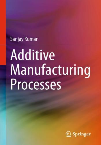 كتاب Additive Manufacturing Processes  A_m_p_10