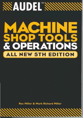 كتاب Audel - Machine Shop Tools and Operations All New   A_m_s_10