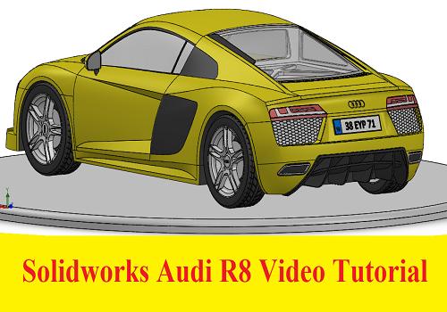 شرح رسم سيارة أودي R8 على برنامج السوليدوركس خطوة بخطوة - Solidworks Audi R8 Video Tutorial A_r_8_10