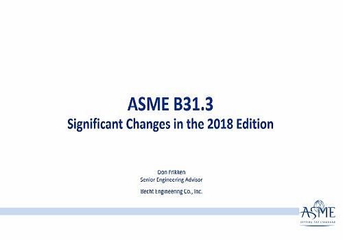 محاضرة بعنوان ASME B31.3 - Significant Changes A_s_m_14