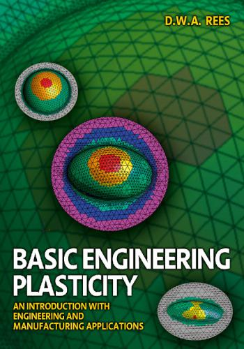 كتاب Basic Engineering Plasticity - An Introduction with Engineering and Manufacturing Applications  B_e_p_10