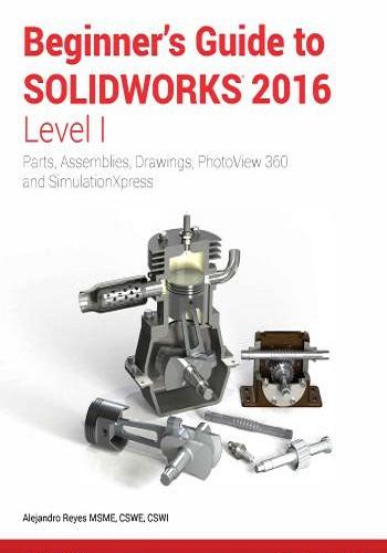 كتاب Beginner's Guide to SOLIDWORKS 2016 - Level I B_g_t_11