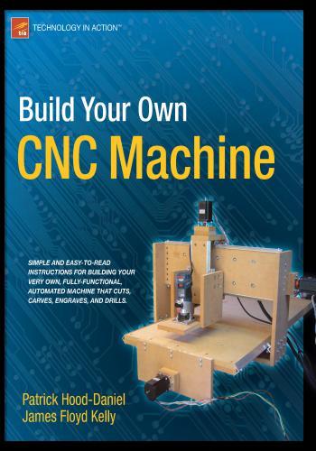 كتاب كيفية بناء ماكينة التحكم الرقمي CNC من الألف إلى الياء - Build Your Own CNC Machine  B_y_c_10