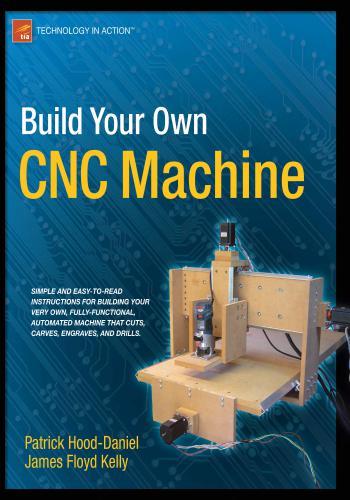 كتاب كيفية بناء ماكينة التحكم الرقمي CNC من الألف إلى الياء - Build Your Own CNC Machine  B_y_c_11