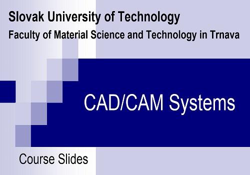 محاضرة بعنوان CAD / CAM Systems  C_a_d_12