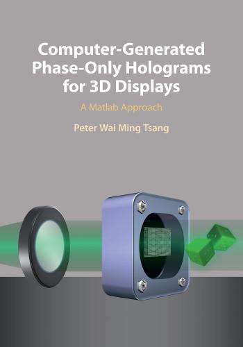 كتاب Computer-Generated Phase-Only Holograms for 3D Displays - A Matlab Approach  C_g_p_10
