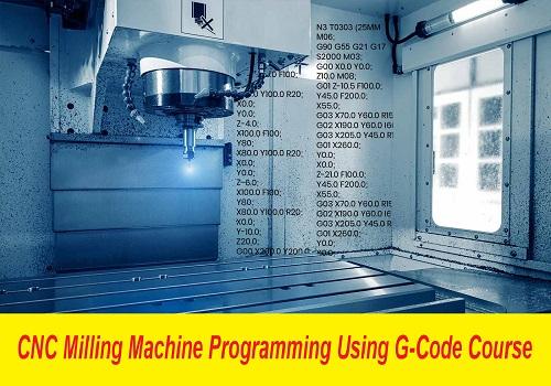 كورس برمجة ماكينات التفريز ذات التحكم الرقمي - CNC Milling Machine Programming Using G-Code Course  C_n_c_32