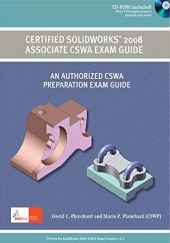 كتاب Certified SolidWorks 2008 Associate CSWA Exam Guide C_s_8_10