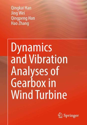 كتاب Dynamics and Vibration Analyses of Gearbox in Wind Turbine D_a_v_10