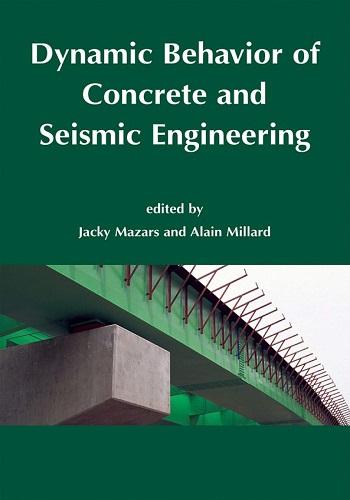 كتاب Dynamic Behavior of Concrete and Seismic Engineering  D_b_o_10