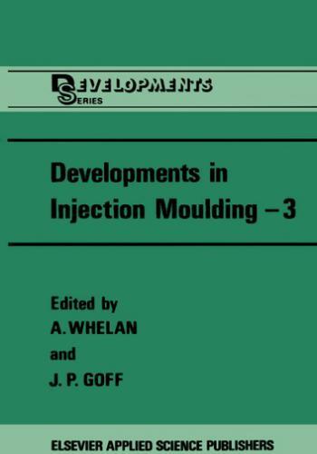 كتاب Developments in Injection Moulding 3 D_i_i_12