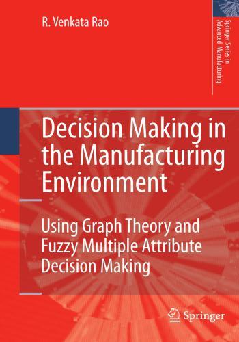 كتاب Decision Making in the Manufacturing Environment  D_m_i_12