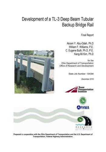 كتاب Development of a TL-3 Deep Beam Tubular Backup Bridge Rail  D_o_t_10