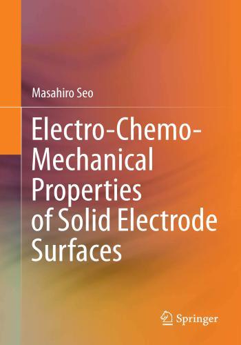 كتاب Electro-Chemo-Mechanical Properties of Solid Electrode Surfaces  E_c_m_10