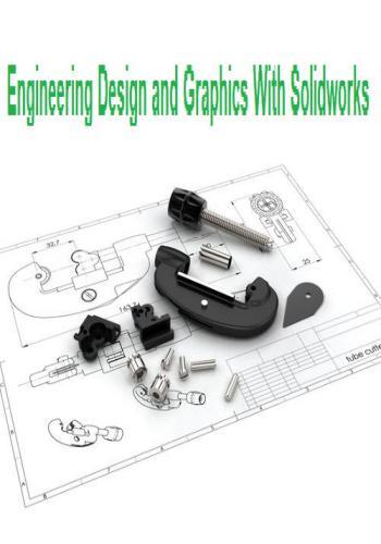 كتاب Engineering Design and Graphics With Solidworks  E_d_a_11
