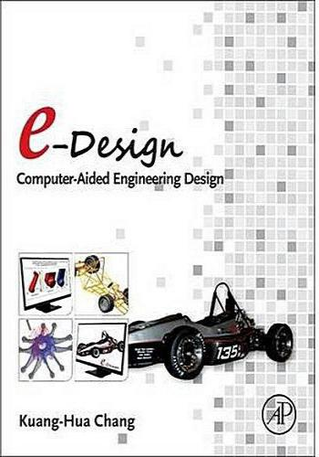 كتاب e-Design Computer-Aided Engineering Design E_d_c_10