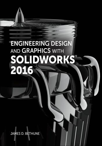 كتاب Engineering Design and Graphics with SolidWorks 2016  E_d_g_10