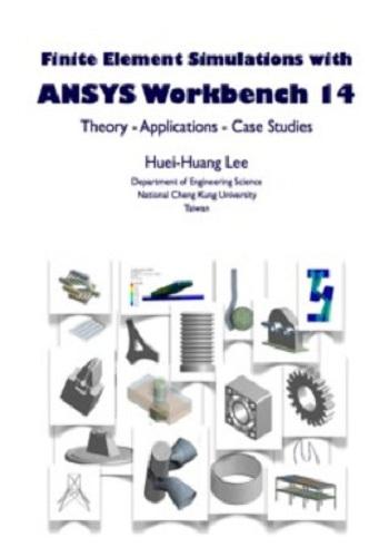 حصرياً كتاب Finite Element Simulations with ANSYS Workbench 14 كامل F-e-s-10