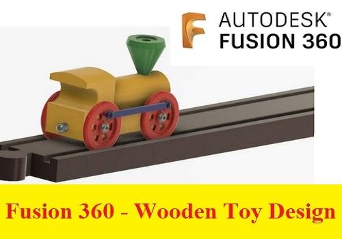كورس تصميم الألعاب الخشبية باستخدام برنامج فيوجن - 360 Fusion 360 - Wooden Toy Design F_3_6_14