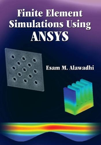 كتاب Finite Element Simulations Using ANSYS  F_e_s_12