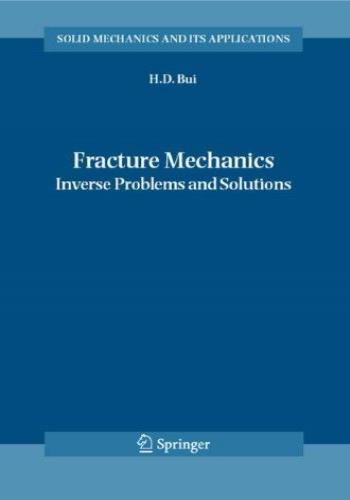 كتاب Fracture Mechanics - Inverse Problems and Solutions F_m_i_10