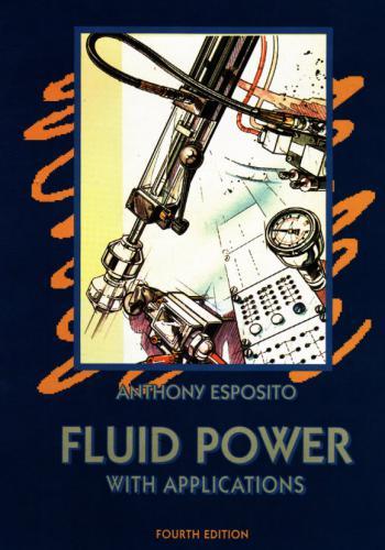 كتاب Fluid Power with Applications - 4th Edition F_p_a10