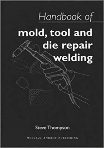 كتاب Handbook of Mold, Tool and Die Repair Welding  H_o_m_14