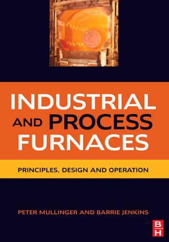 كتاب Industrial and Process Furnaces - Principles, Design and Operation  I_a_p_11