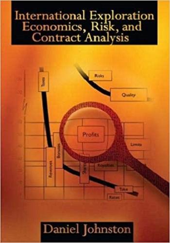 كتاب International Exploration Economics, Risk, and Contract Analysis  I_e_e_10