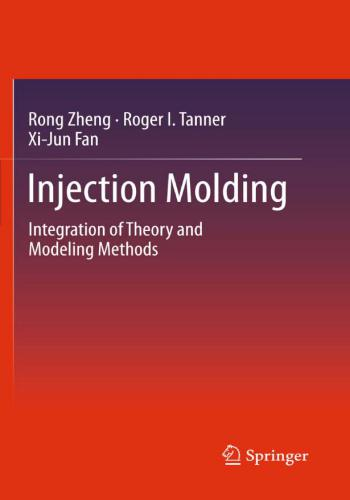 كتاب Injection Molding - Integration of Theory and Modeling Methods  I_m_i_10
