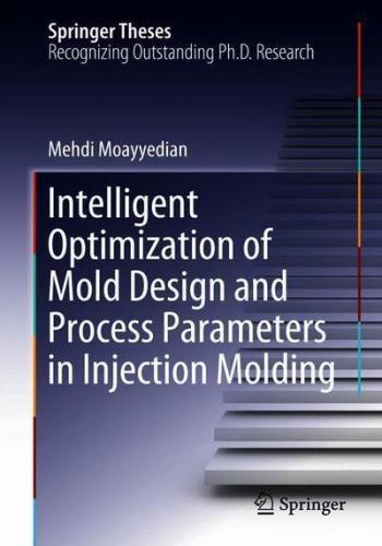 كتاب Intelligent Optimization of Mold Design and Process Parameters in Injection Molding  I_o_o_10