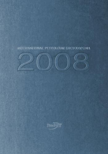 كتاب International Petroleum Encyclopedia 2008  I_p_e_12
