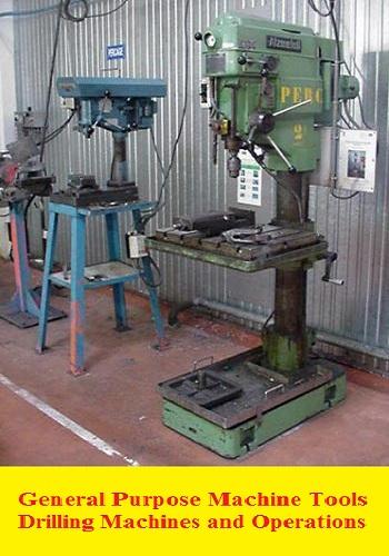 محاضرة بعنوان General Purpose Machine Tools - Drilling Machines and Operations L_g_p_10