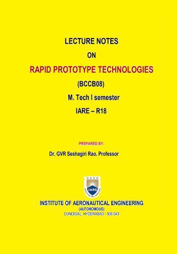 محاضرة بعنوان Lecture Notes on Rapid Prototype Technologies  L_n_o_10