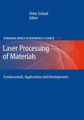 كتاب Laser Processing of Materials - Fundamentals, Applications and Developments  L_p_o_10