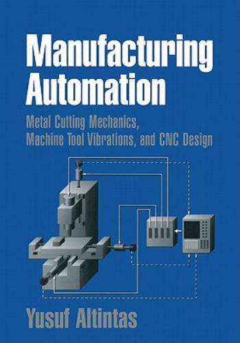 كتاب Manufacturing Automation - Metal Cutting Mechanics, Machine Tool Vibrations, and CNC Design M_a_2_10