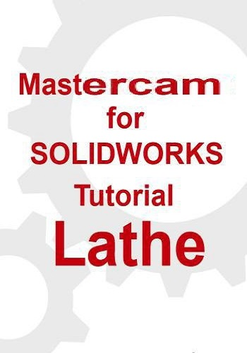 كتاب Mastercam for SOLIDWORKS Tutorial - Lathe M_c_1712