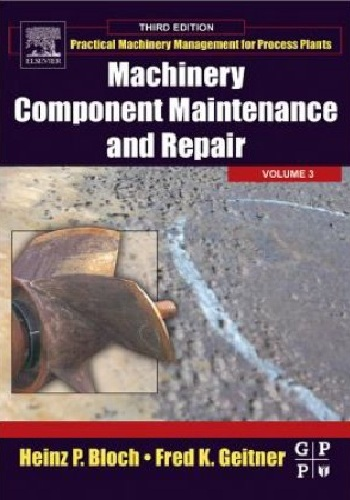 كتاب  Machinery Component Maintenance and Repair - Volume 3, Third Edition M_c_m_12