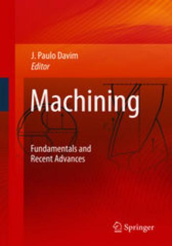 كتاب Machining - Fundamentals and Recent Advances  M_f_a_12