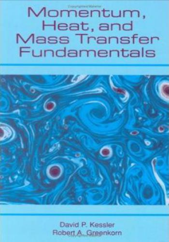 كتاب Momentum, Heat, and Mass Transfer Fundamentals  M_h_a_12