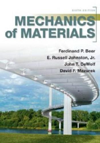 كتاب Mechanics of Materials 6th - Beer Johnston M_m_6_10