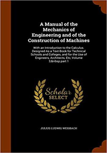 كتاب A Manual of Mechanics of Engineering and The Construction of Machines  M_m_e_11