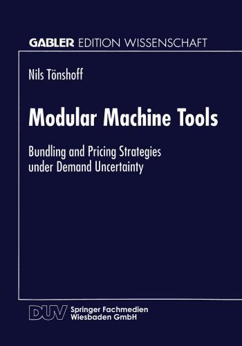 كتاب Modular Machine Tools - Bundling and Pricing Strategies under Demand Uncertainty  M_m_t_11