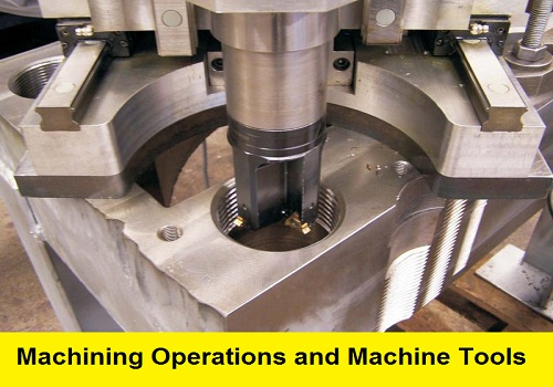 محاضرة بعنوان Machining Operations and Machine Tools M_o_m_10