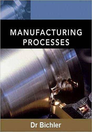 كتاب Manufacturing Processes Textbook M_p_r_10