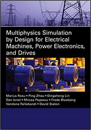 كتاب Multiphysics Simulation by Design for Electrical Machines, Power Electronics, and Drives  M_p_s_10