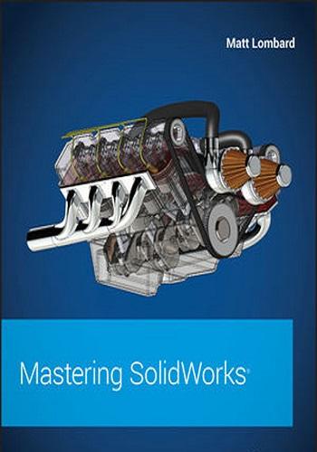 كتاب Mastering SolidWorks  M_s_w_12