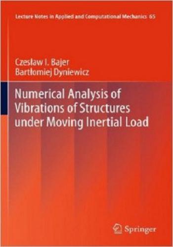 كتاب Numerical Analysis of Vibrations of Structures under Moving Inertial Load  N_a_v_10