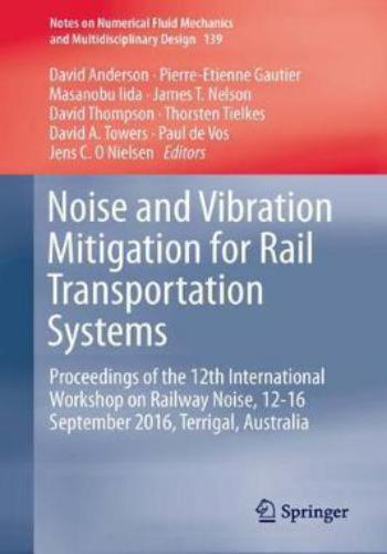 كتاب Noise and Vibration Mitigation for Rail Transportation Systems  N_v_m_12